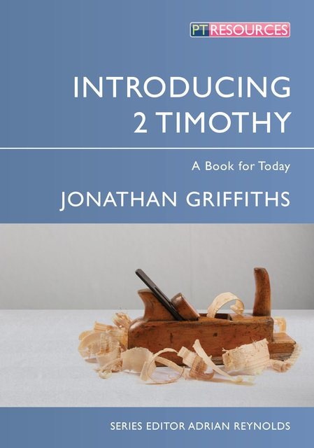 Introducing 2 TimothyA Book for Today