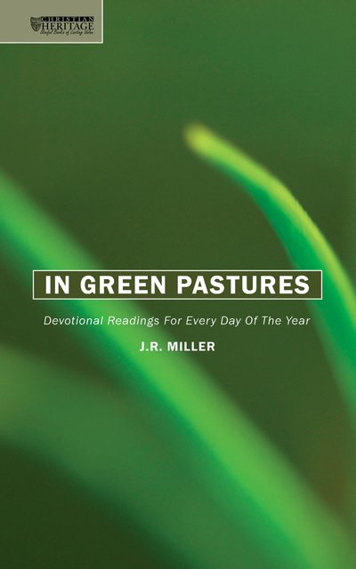 In Green PasturesDevotional readings for every day of the year