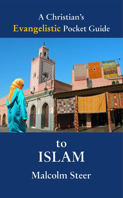 A Christian's Evangelistic Pocket Guide to Islam