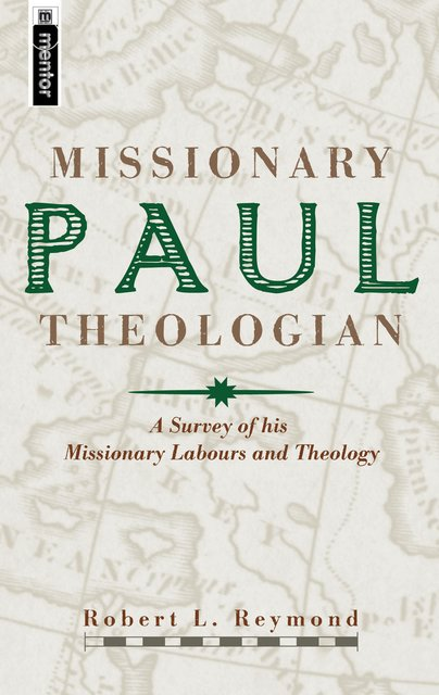 Paul, Missionary Theologian