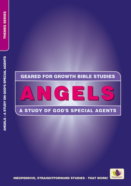 AngelsA Study of God's Special Agents