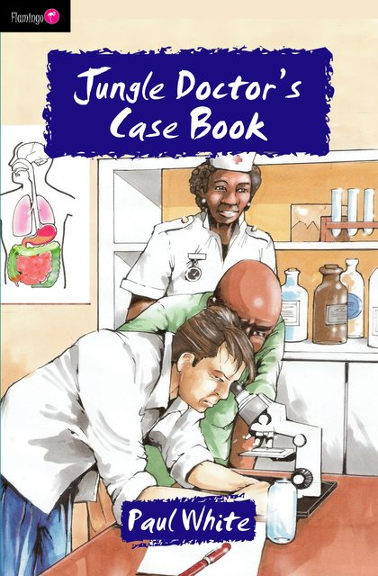 Jungle Doctor's Case Book