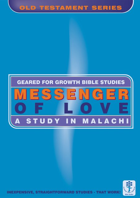 Messenger of LoveA Study in Malachi
