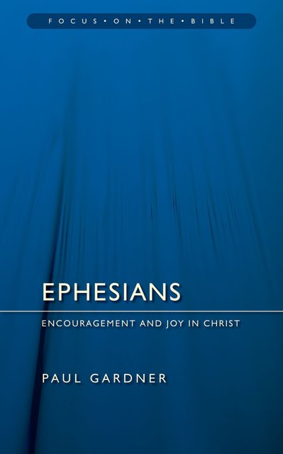 EphesiansEncouragement and Joy in Christ