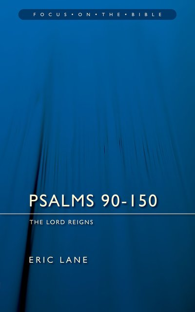 Psalms 90-150The Lord Reigns