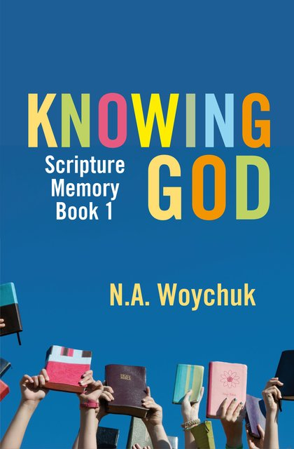 Knowing GodScripture Memory Book 1