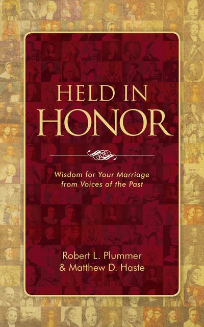 Held in HonorWisdom for Your Marriage from Voices of the Past