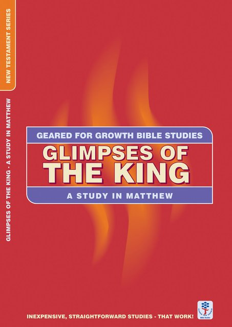 Glimpses of the KingA Study in Matthew