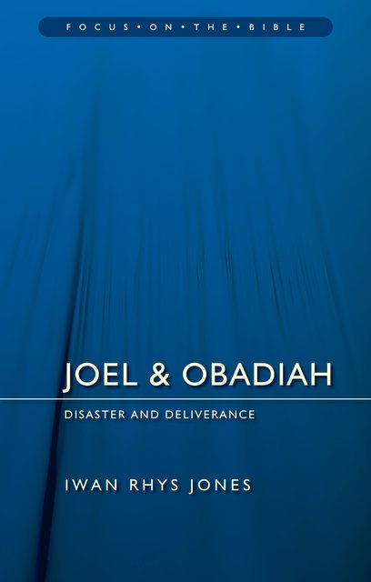 Joel & ObadiahDisaster And Deliverance