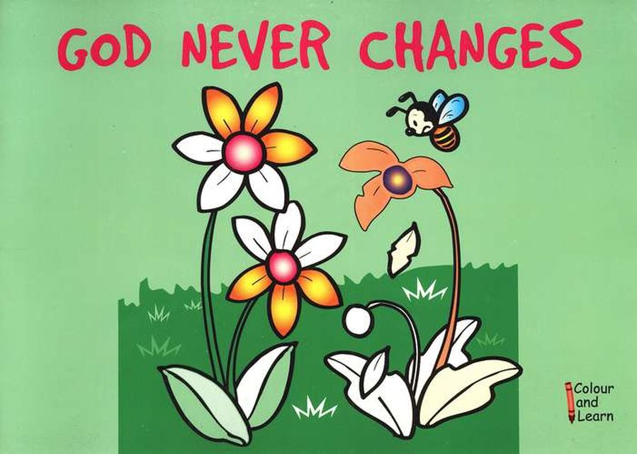 God Never ChangesColour and Learn