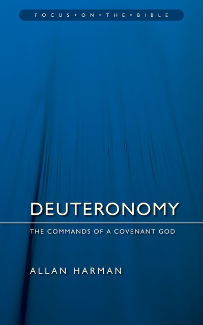 Deuteronomy Commands of a Covenant God