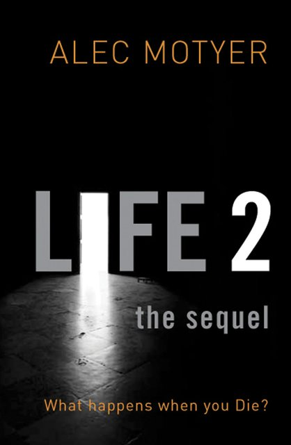 Life 2: The Sequel