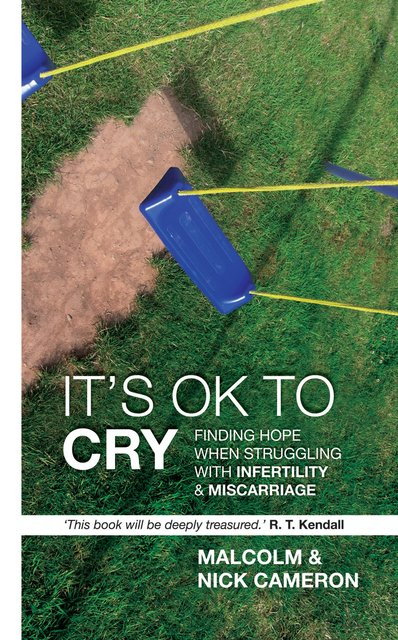 It's Ok to CryFinding hope when struggling with inferility and miscarriage