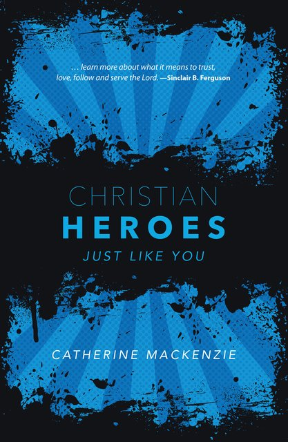 Christian HeroesJust Like You