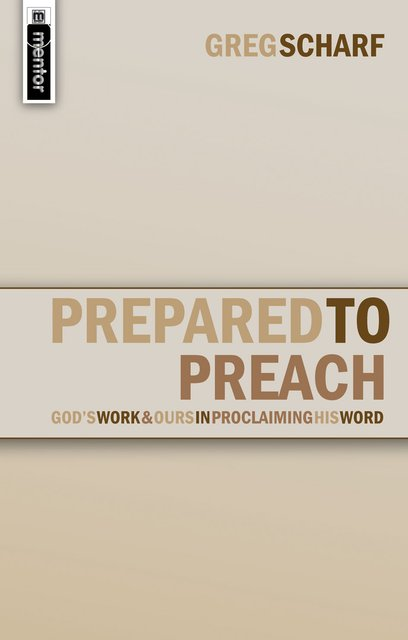 Prepared to PreachGod's Work and Ours in Proclaiming His Word