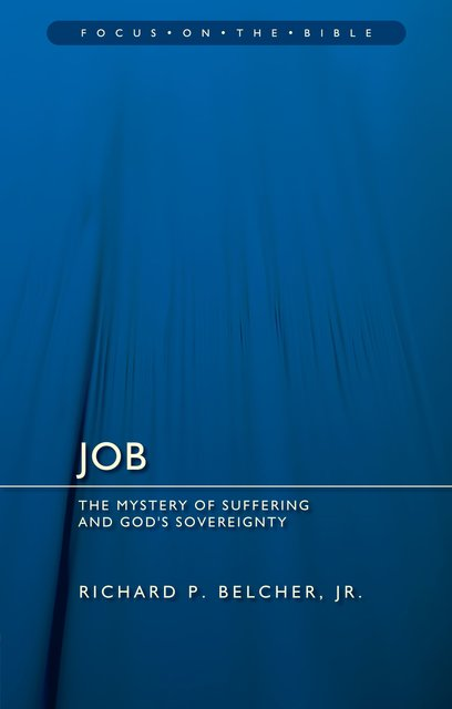 JobThe Mystery of Suffering and God's Sovereignty
