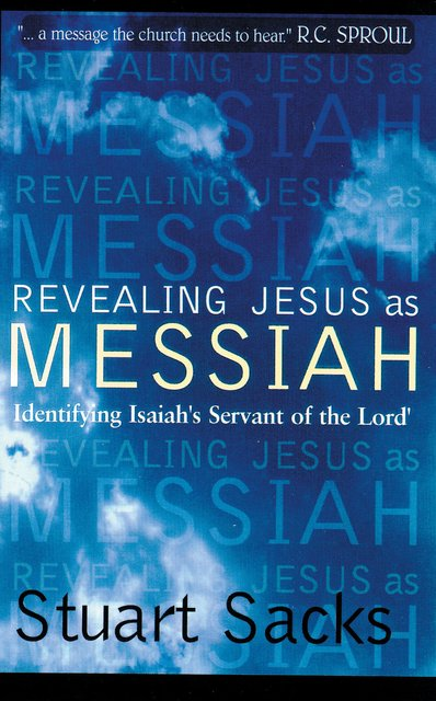 Revealing Jesus As MessiahIdentifying Isaiah's servant of the Lord