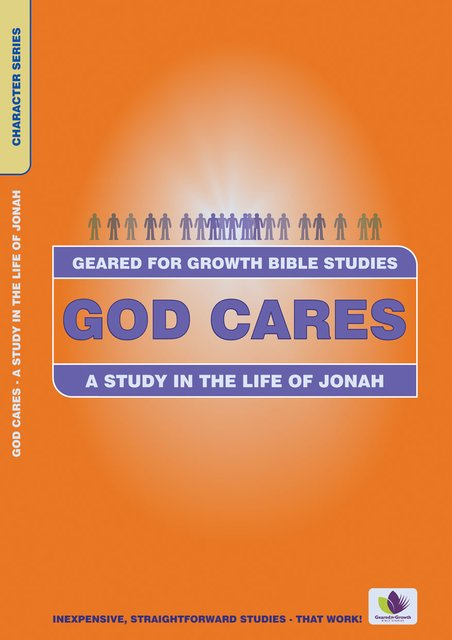 God CaresA Study in the Life of Jonah