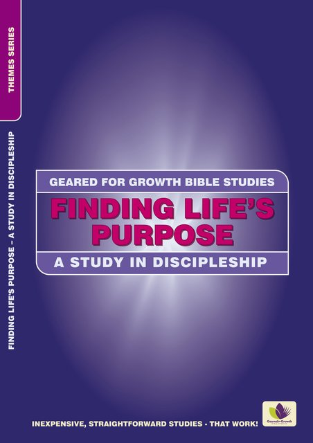 Finding Life's PurposeA Study in Discipleship