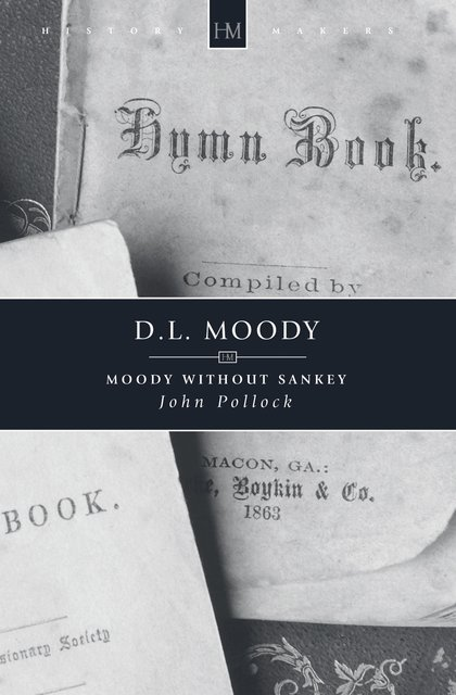 D.L. MoodyMoody without Sankey