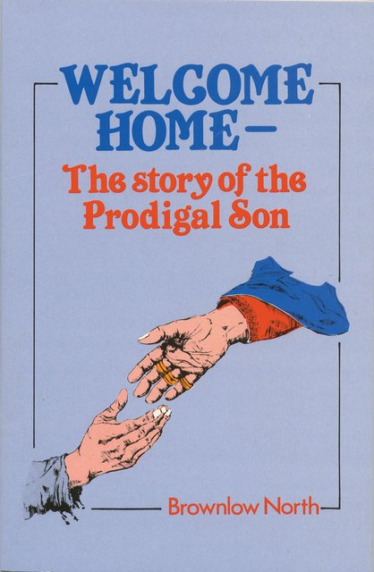 Welcome HomeThe Story of the Prodigal Son