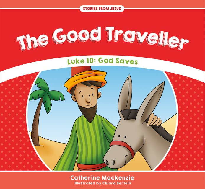The Good TravellerLuke 10: God Saves