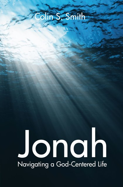 JonahNavigating a God Centred Life