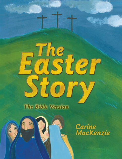 The Easter StoryThe Bible Version