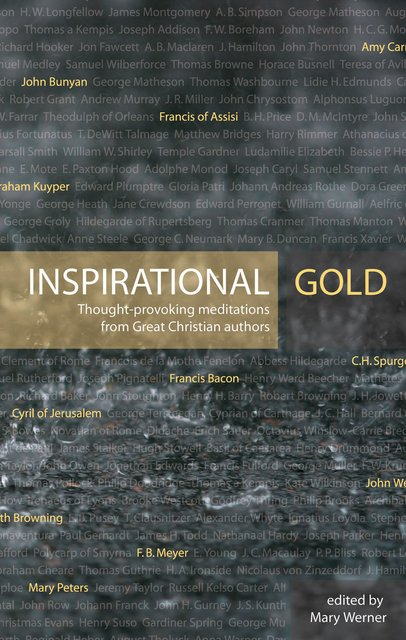 Inspirational GoldThought Provoking Meditations from Great Christian Authors
