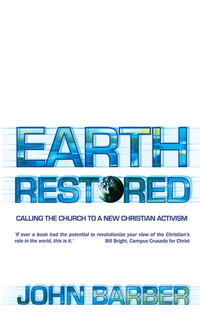 Earth RestoredCalling the Church to a New Christian Activism