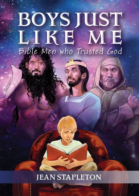 Boys Just Like MeBible Men who Trusted God