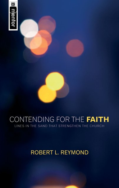 Contending for the FaithLines in the sand that strengthen the Church