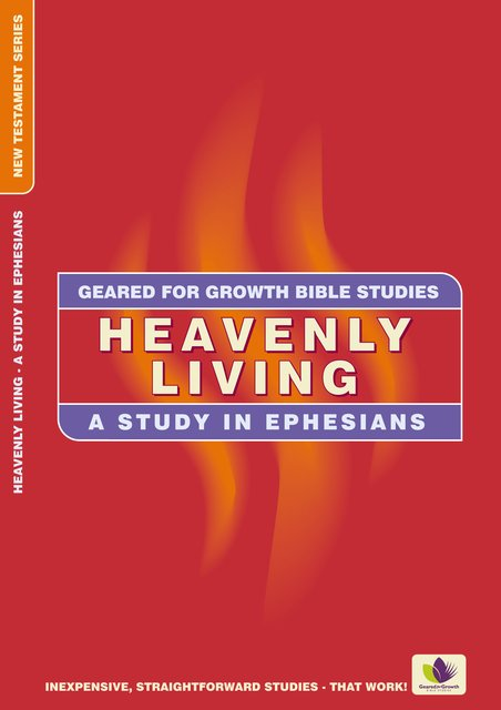 Heavenly LivingA Study in Ephesians