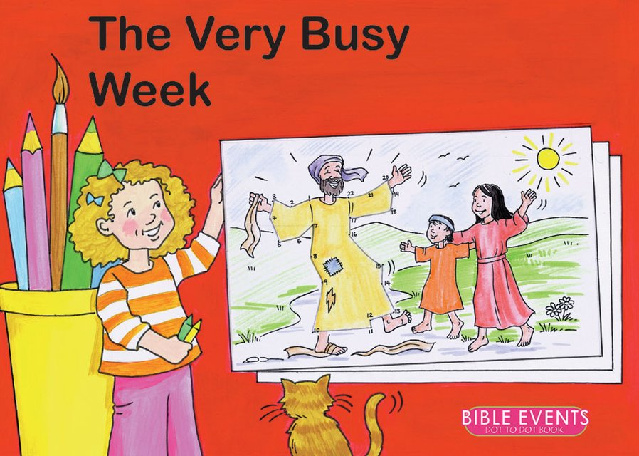 The Very Busy WeekBible Events Dot to Dot Book