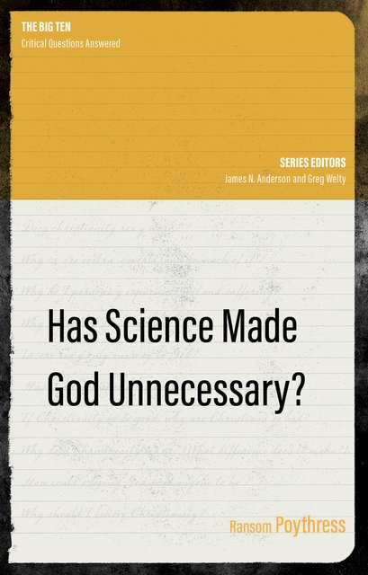 Has Science Made God Unnecessary?