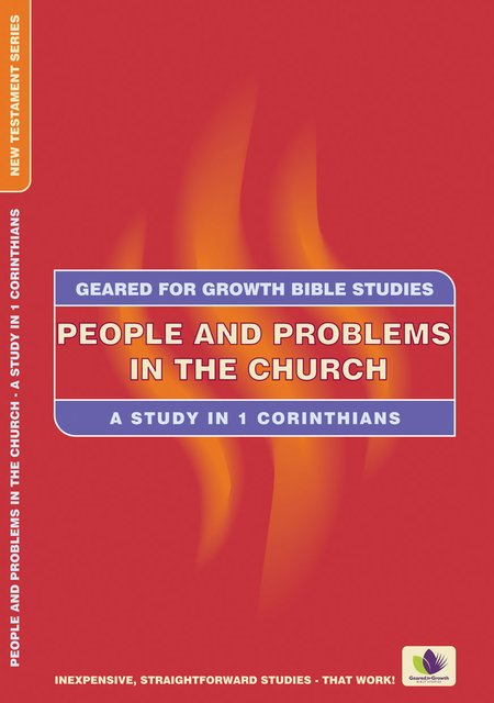 People and Problems in the ChurchA Study in 1 Corinthians