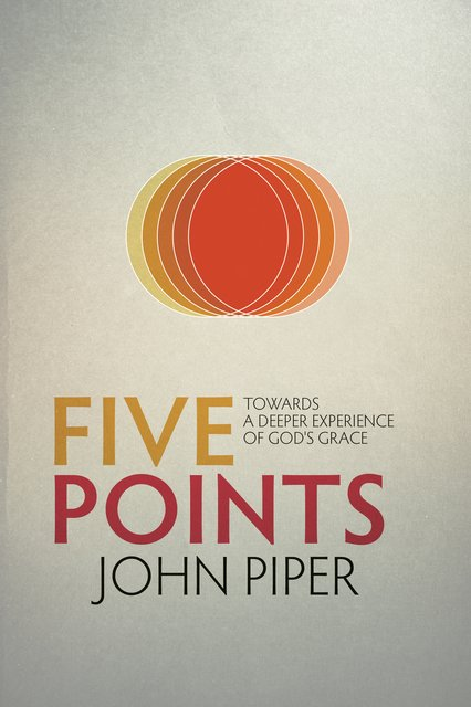 Five PointsTowards a Deeper Experience of God's Grace