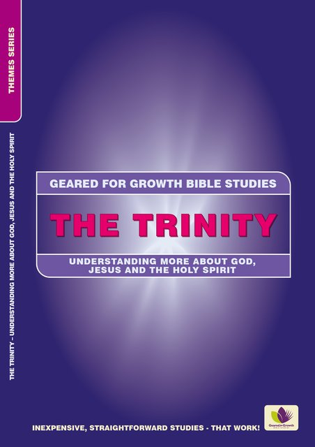 The TrinityUnderstanding More about God, Jesus and the Holy Spirit