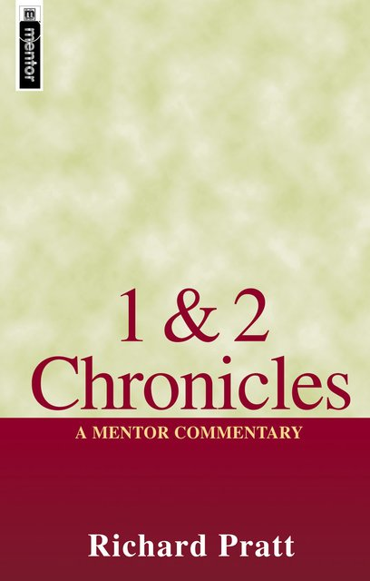 1 & 2 ChroniclesA Mentor Commentary