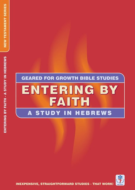 Entering by FaithA Study in Hebrews