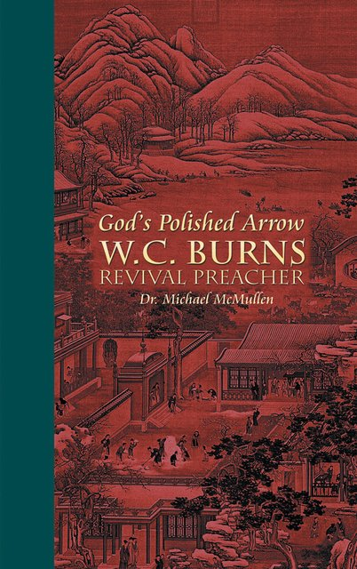 God's Polished ArrowWC Burns; Revival Preacher