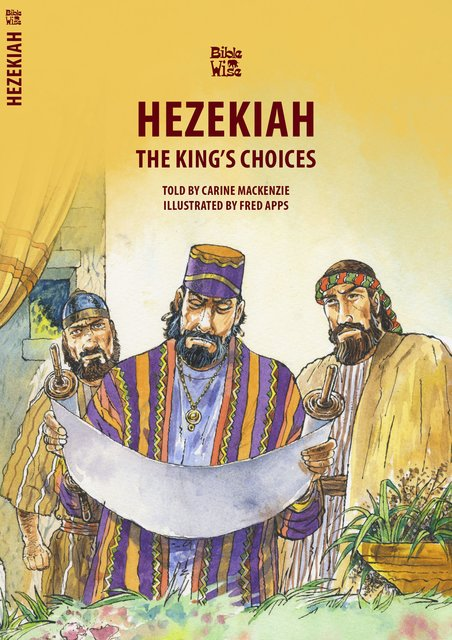 HezekiahThe King's Choices
