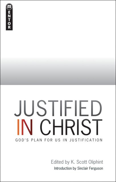 Justified in ChristGod's Plan for us in Justification