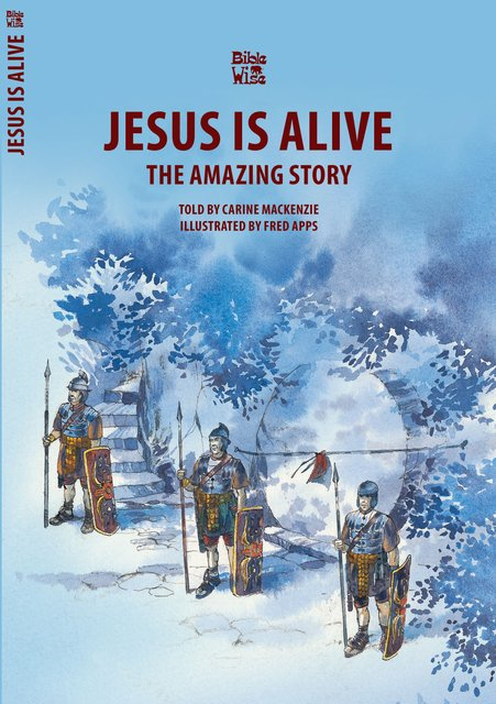 Jesus Is AliveThe Amazing Story