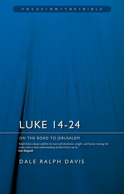 Luke 14–24On the Road to Jerusalem