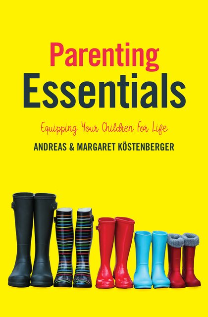 Parenting EssentialsEquipping Your Children for Life