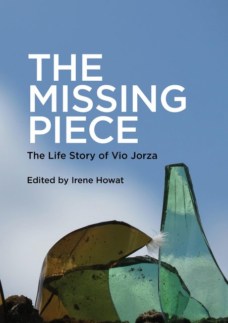 Missing PieceThe Life Story of Vio Jorza