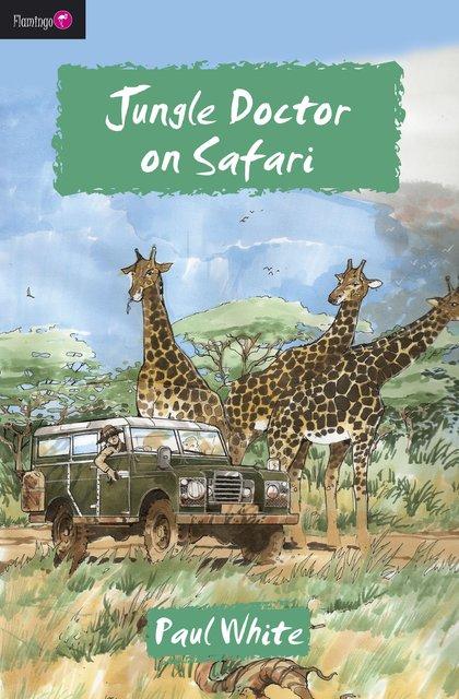 Jungle Doctor on Safari