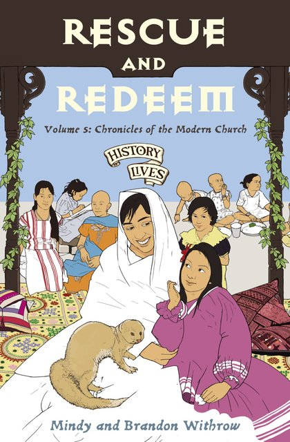 Rescue and RedeemVolume 5: Chronicles of the Modern Church