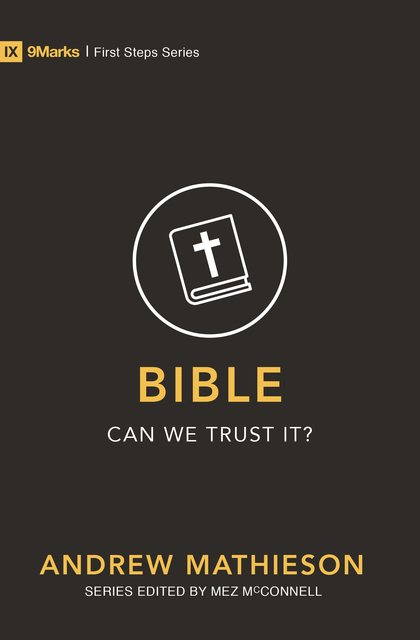 Bible – Can We Trust It?